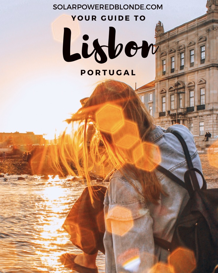 Your guide to Lisbon!