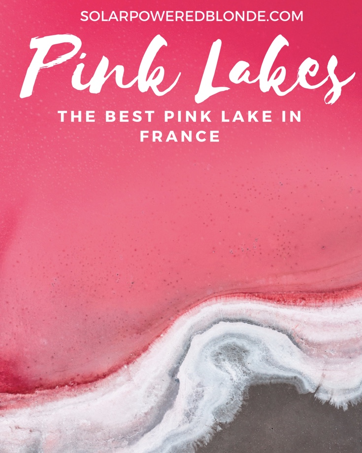 Pinterest graphic of the best pink lake in France