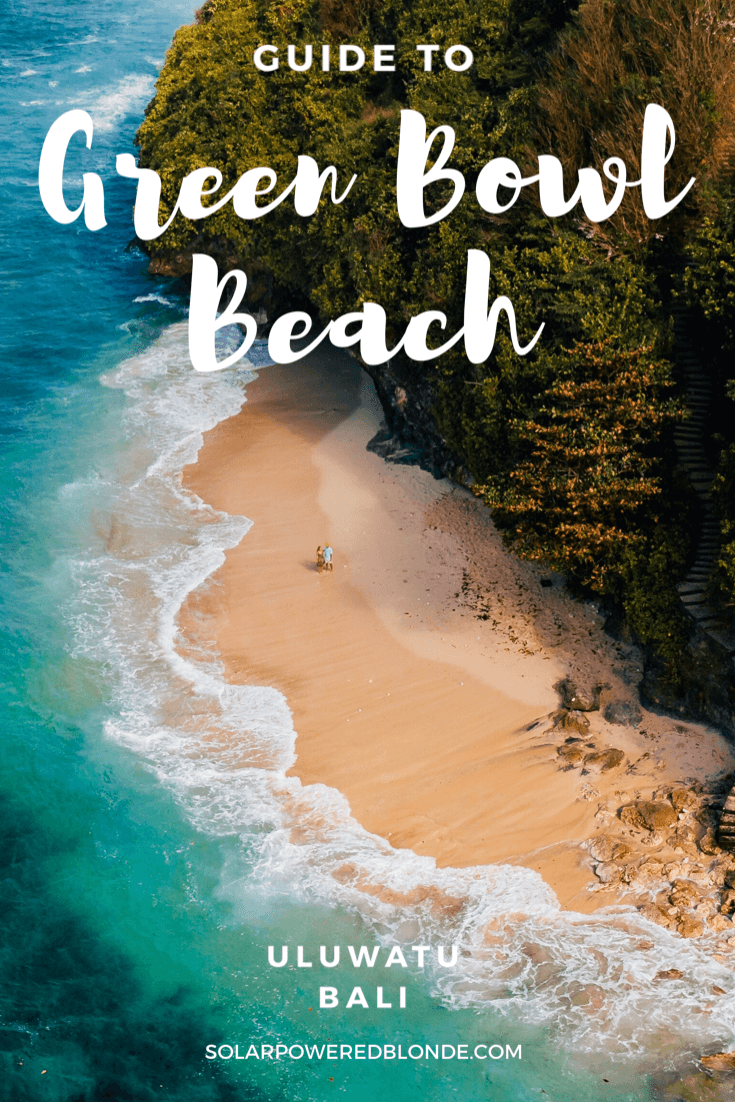 Image of Green Bowl Beach, Bali with writing overlay