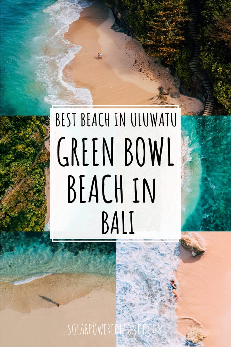 Collage of images from Green Bowl Beach in Uluwatu, Bali with text overlay